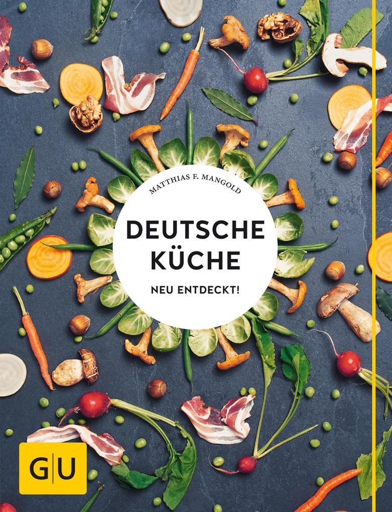 Deutsche Küche neu entdeckt! als eBook