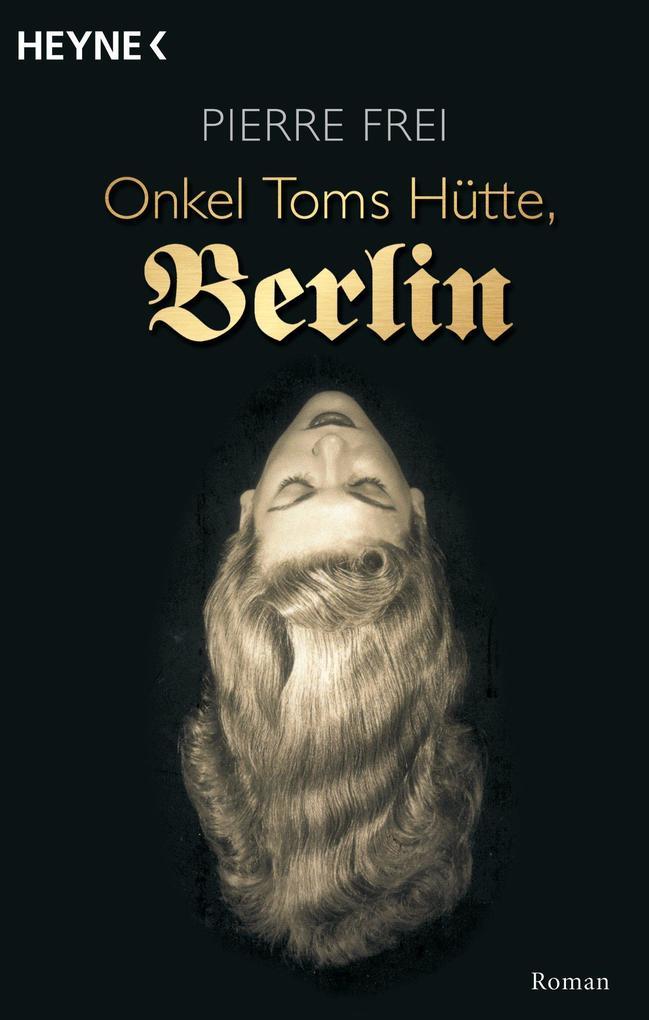 Onkel Toms Hütte, Berlin als eBook epub