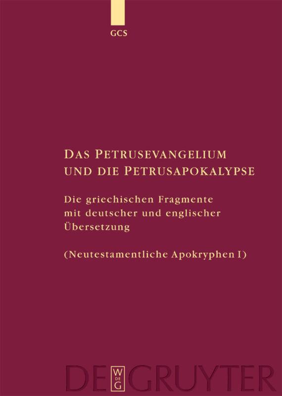 Das Petrusevangelium und die Petrusapokalypse als Buch (gebunden)