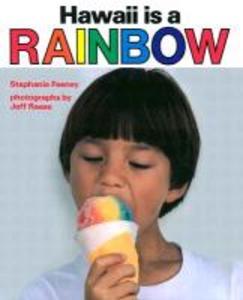 Hawaii Is a Rainbow als Buch (gebunden)