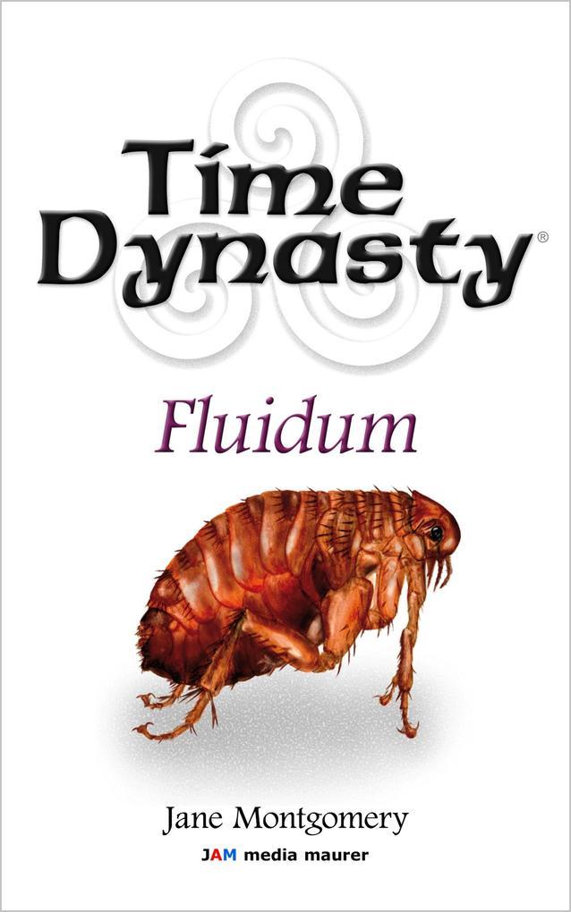 Time Dynasty - Fluidum als eBook epub