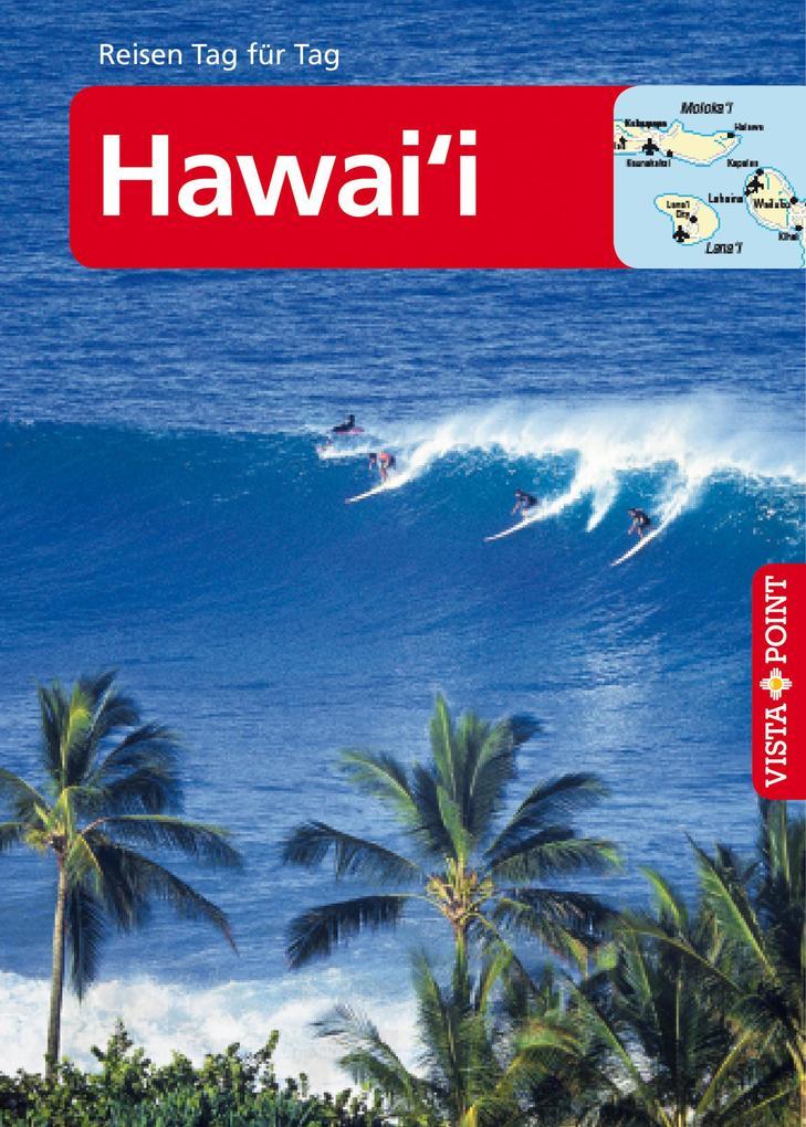 Hawai'i - VISTA POINT Reiseführer Reisen Tag für Tag als eBook epub
