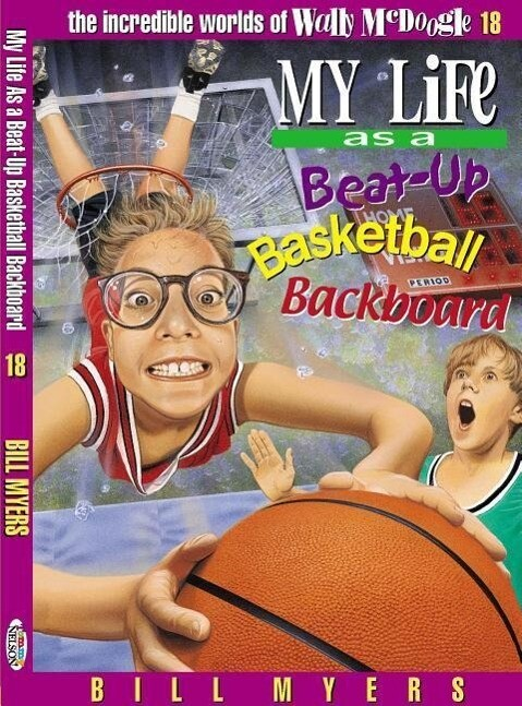 My Life as a Busted-Up Basketball Backboard, 18 als Taschenbuch