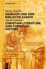 Markion und der biblische Kanon / Christian Literature and Christian History