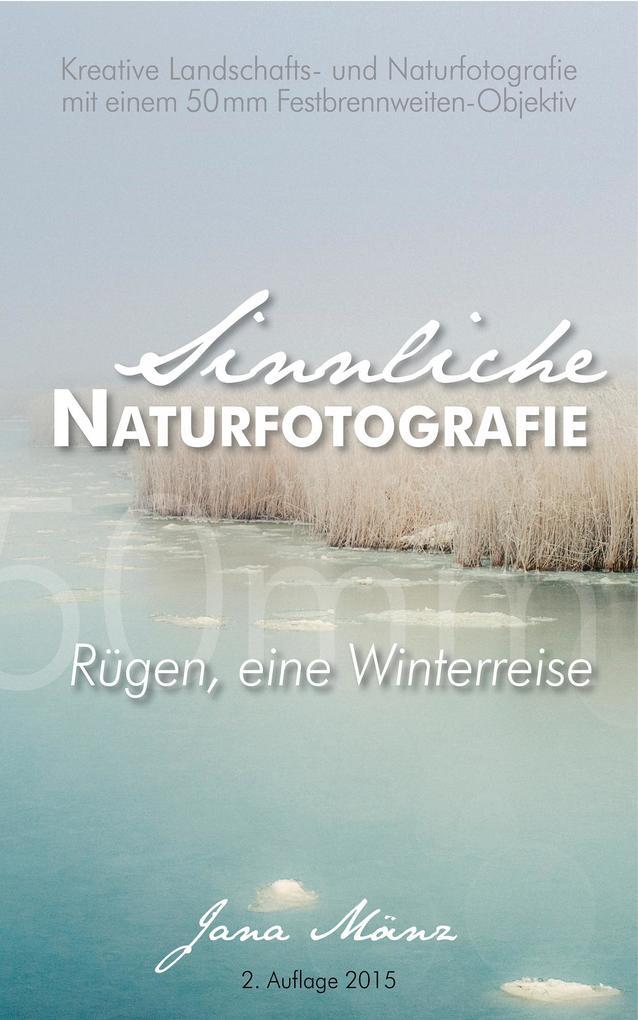 Sinnliche Naturfotografie als eBook epub