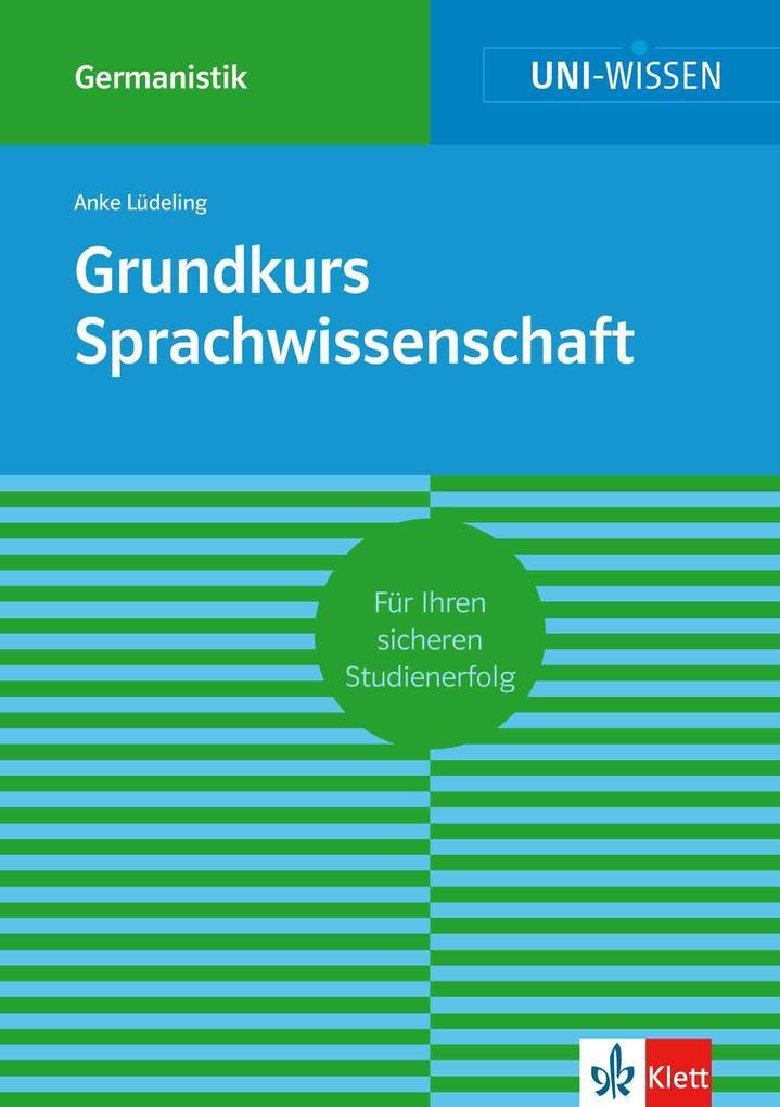 Uni-Wissen Grundkurs Sprachwissenschaft als eBook epub