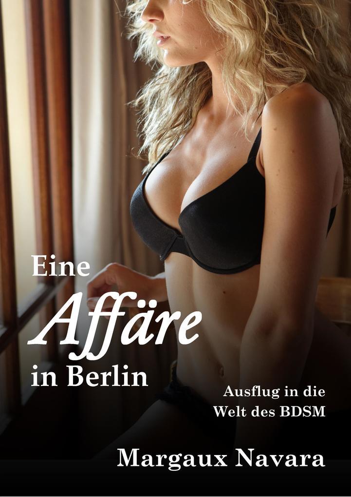 Eine Affäre in Berlin als eBook epub