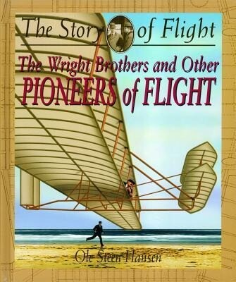 The Wright Brothers and Other Pioneers of Flight als Buch (gebunden)