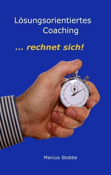 Lösungsorientiertes Coaching als Buch (gebunden)
