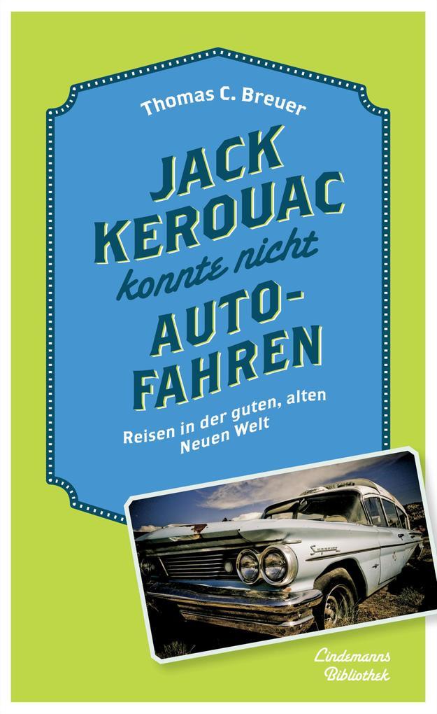 Jack Kerouac konnte nicht Auto fahren als eBook