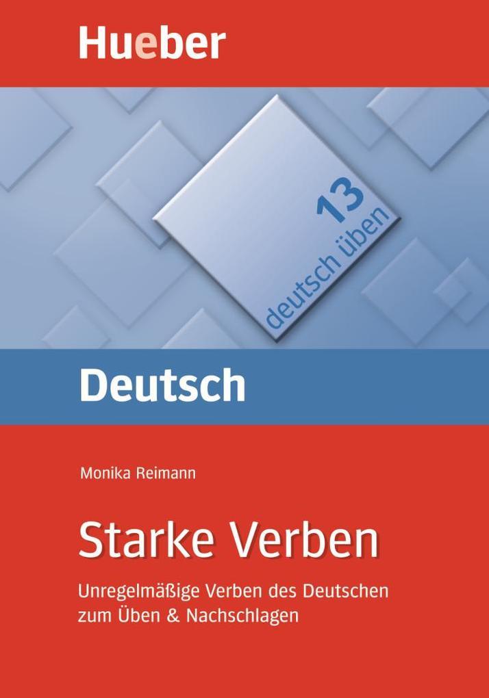 Deutsch üben 13. Starke Verben als Buch (kartoniert)