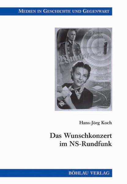 Das Wunschkonzert im NS-Rundfunk als Buch (kartoniert)