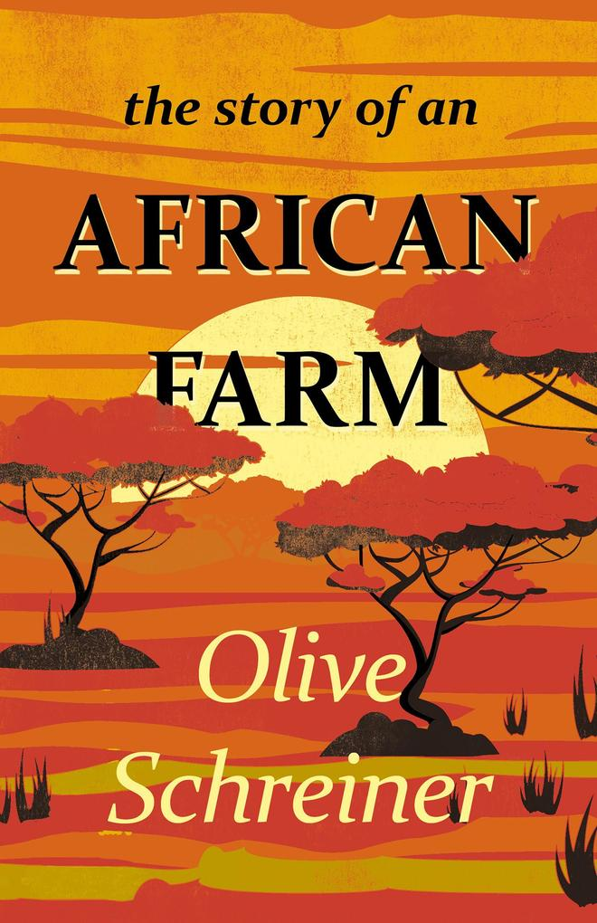 The Story of an African Farm als eBook epub