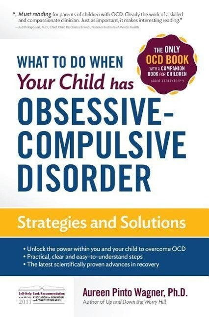 What to do when your Child has Obsessive-Compulsive Disorder als Taschenbuch