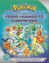 Pokemon Trainer Activity Book: From Trainer to Champion!