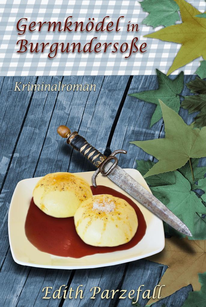 Germknödel in Burgundersoße als eBook epub