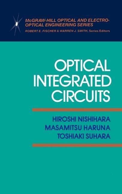 Optical Integrated Circuits als Buch (gebunden)