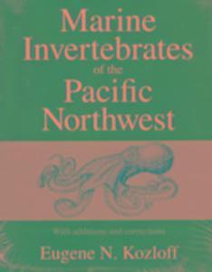 Marine Invertebrates of the Pacific Northwest als Taschenbuch