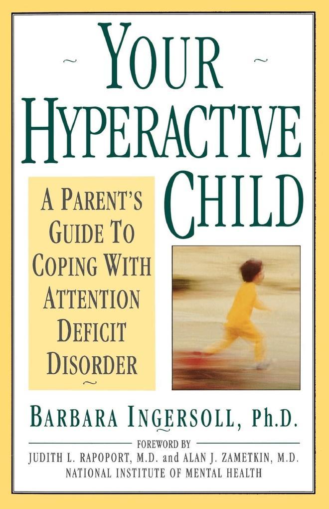 Your Hyperactive Child als Taschenbuch