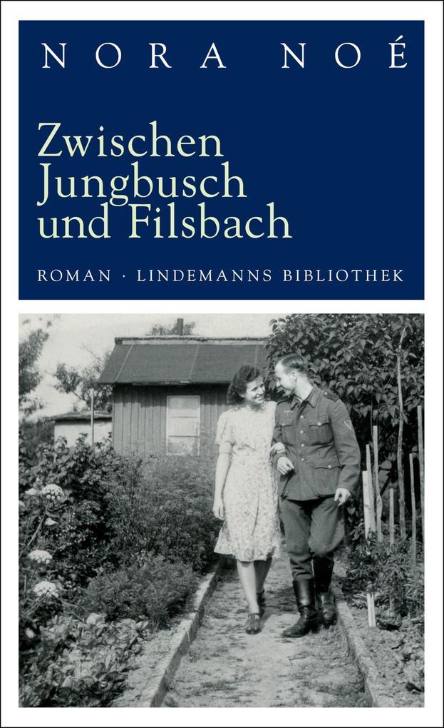 Zwischen Jungbusch und Filsbach als eBook epub