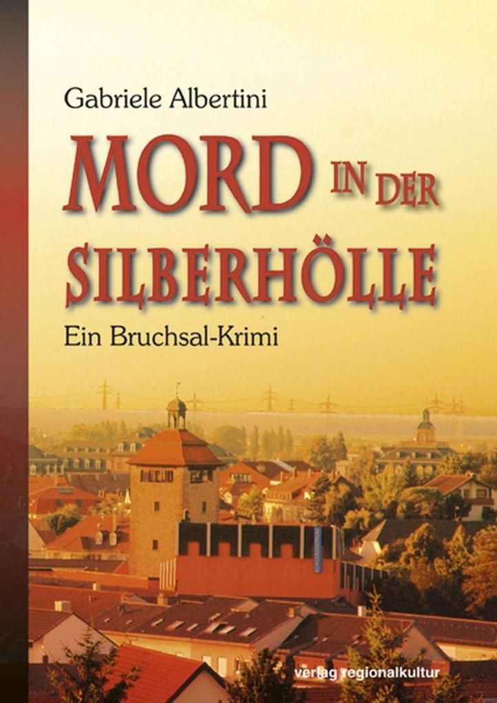 Mord in der Silberhölle als eBook epub