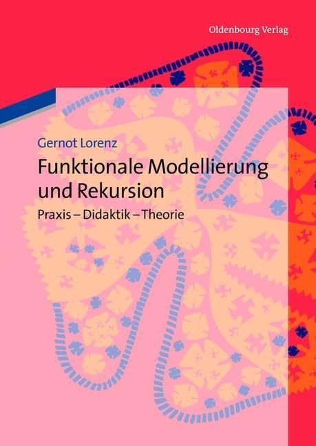 Funktionale Modellierung und Rekursion als eBook pdf