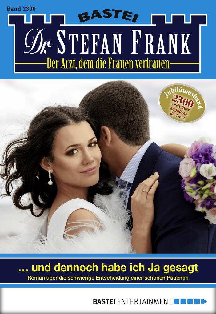 Dr. Stefan Frank - Folge 2300 als eBook epub