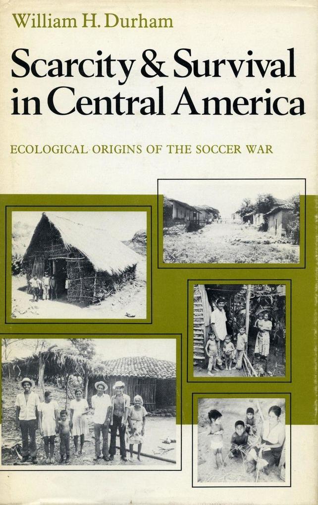Scarcity and Survival in Central America als Taschenbuch