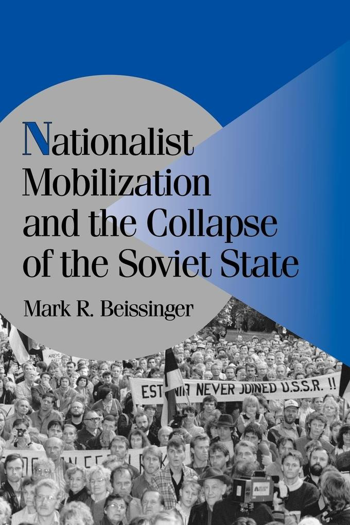 Nationalist Mobilization and the Collapse of the Soviet State als Buch (kartoniert)