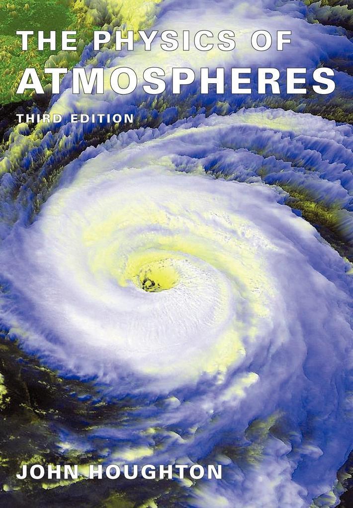 The Physics of Atmospheres als Buch (kartoniert)