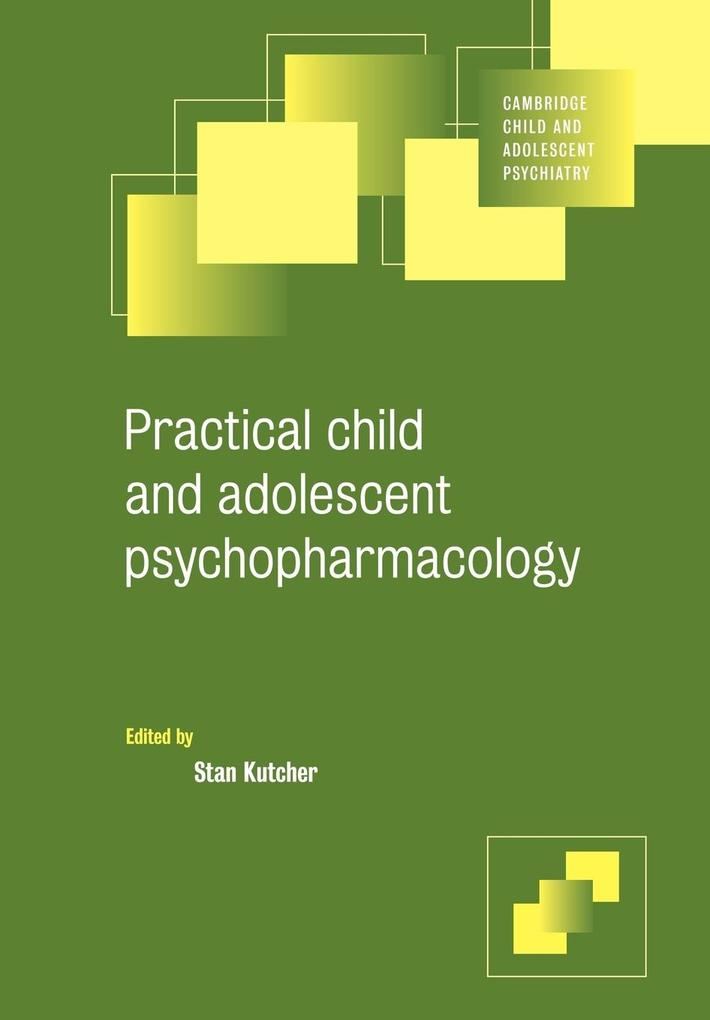 Practical Child and Adolescent Psychopharmacology als Buch (kartoniert)