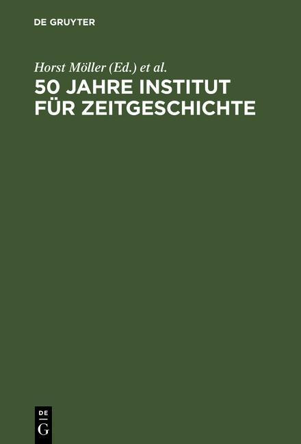50 Jahre Institut für Zeitgeschichte als eBook pdf