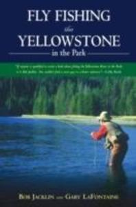 Fly Fishing the Yellowstone in the Park als Taschenbuch