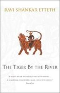 The Tiger By The River als Taschenbuch