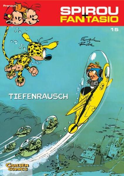 Spirou und Fantasio 15. Tiefenrausch als Buch (kartoniert)