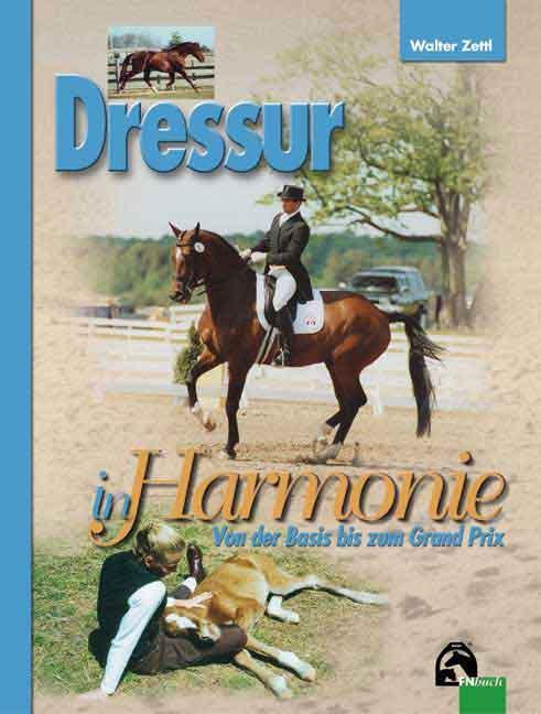 Dressur in Harmonie als Buch (gebunden)