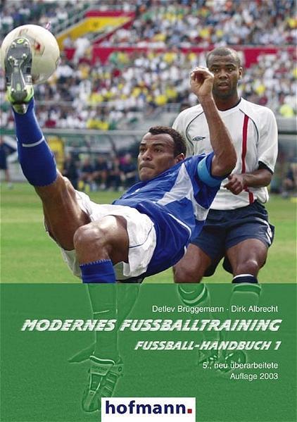 Fußball-Handbuch 1. Modernes Fußballtraining als Buch (kartoniert)