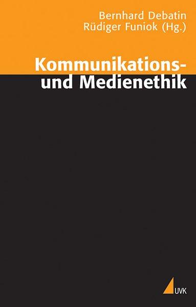 Kommunikations- und Medienethik als Buch (kartoniert)