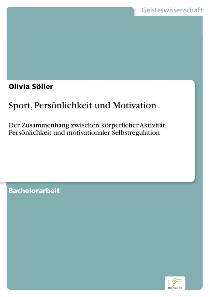 Sport, Persönlichkeit und Motivation als eBook pdf