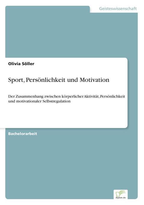 Sport, Persönlichkeit und Motivation als Buch (kartoniert)