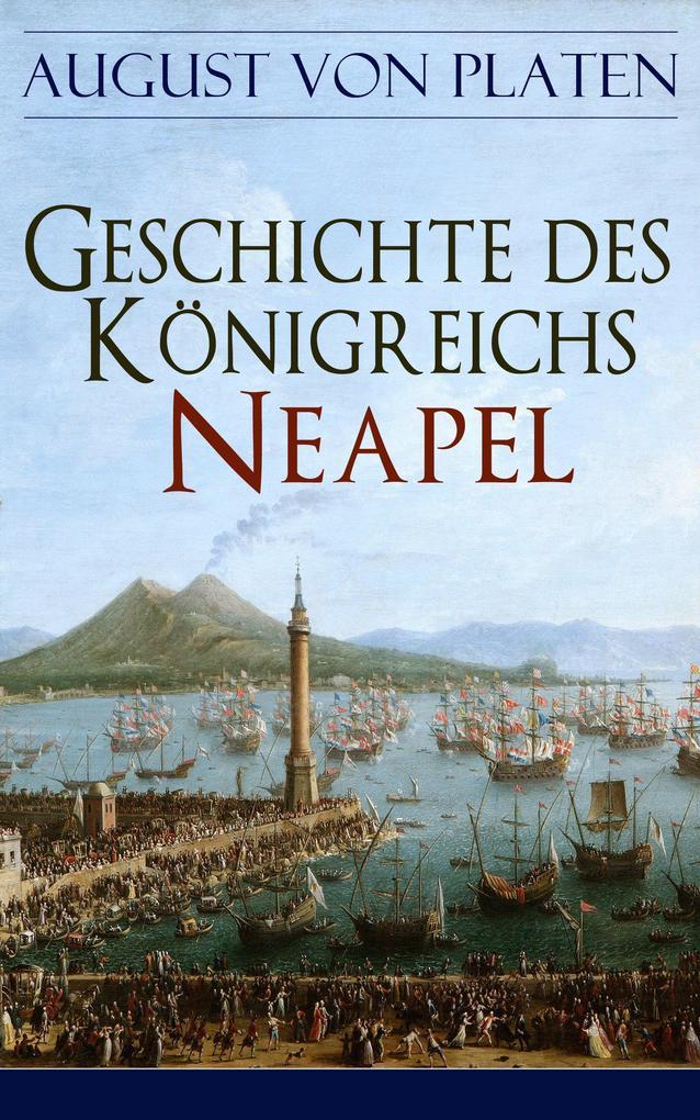 Geschichte des Königreichs Neapel als eBook epub