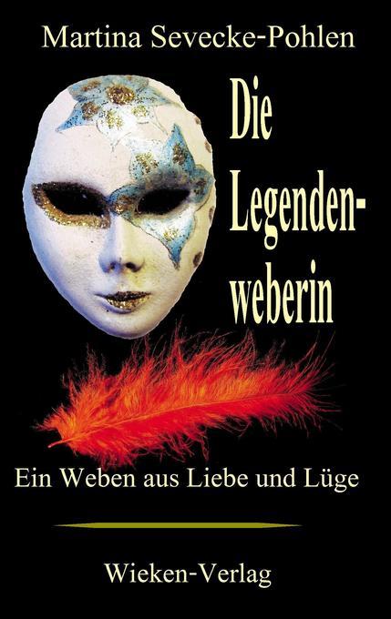 Die Legendenweberin als Buch (kartoniert)