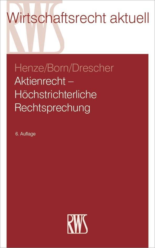 Aktienrecht - Höchstrichterliche Rechtsprechung als eBook