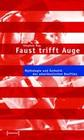 Faust trifft Auge