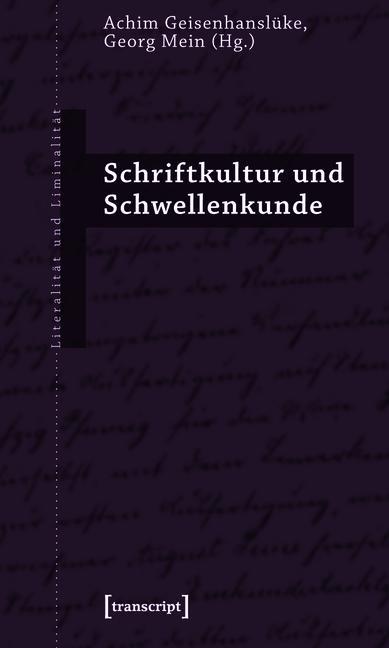 Schriftkultur und Schwellenkunde als eBook pdf