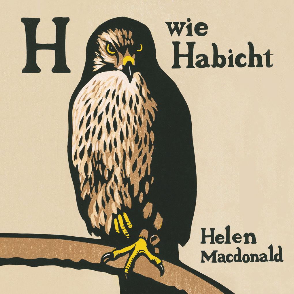H wie Habicht als Hörbuch Download