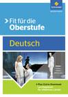 Fit für die Oberstufe. Deutsch