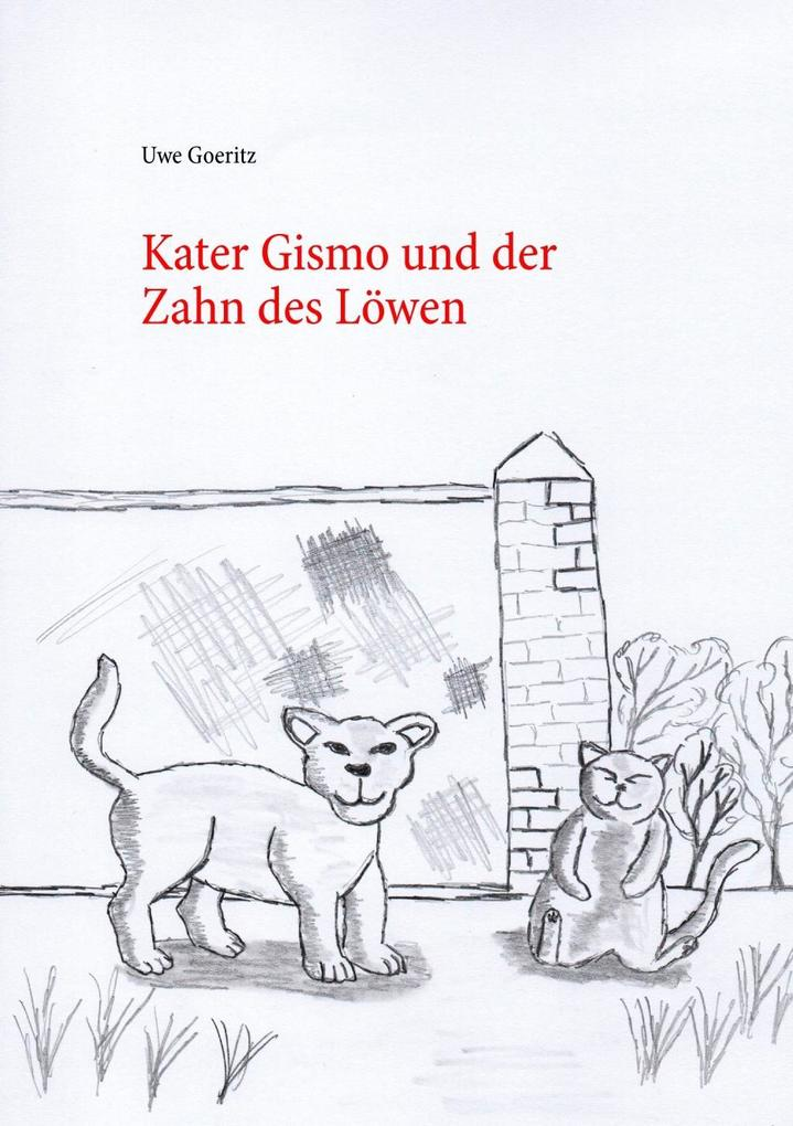 Kater Gismo und der Zahn des Löwen als eBook epub