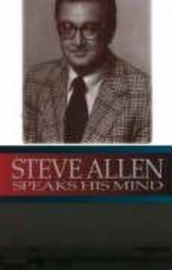 But Seriously: Steve Allen Speaks His Mi als Buch (gebunden)