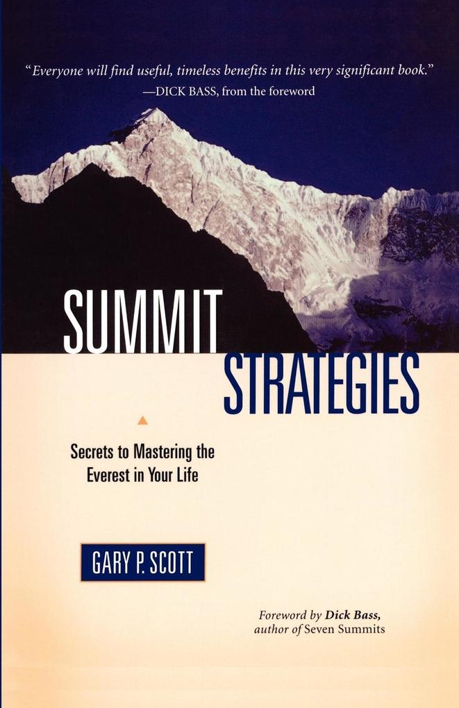 Summit Strategies: Secrets to Mastering the Everest in Your Life als Taschenbuch